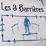 Trois barrières