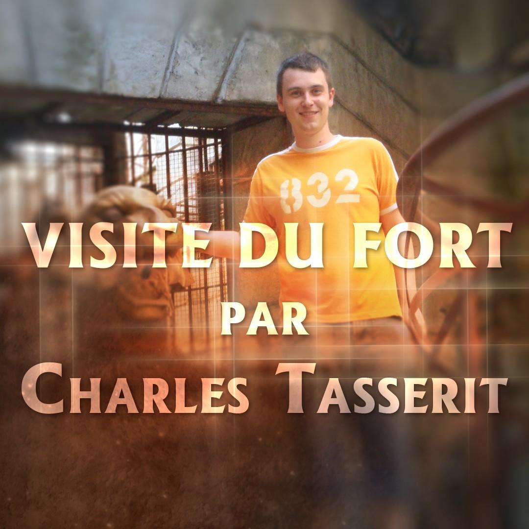 Visite du fort par Charles