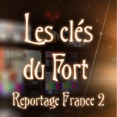 Feuilleton : Les clés du fort