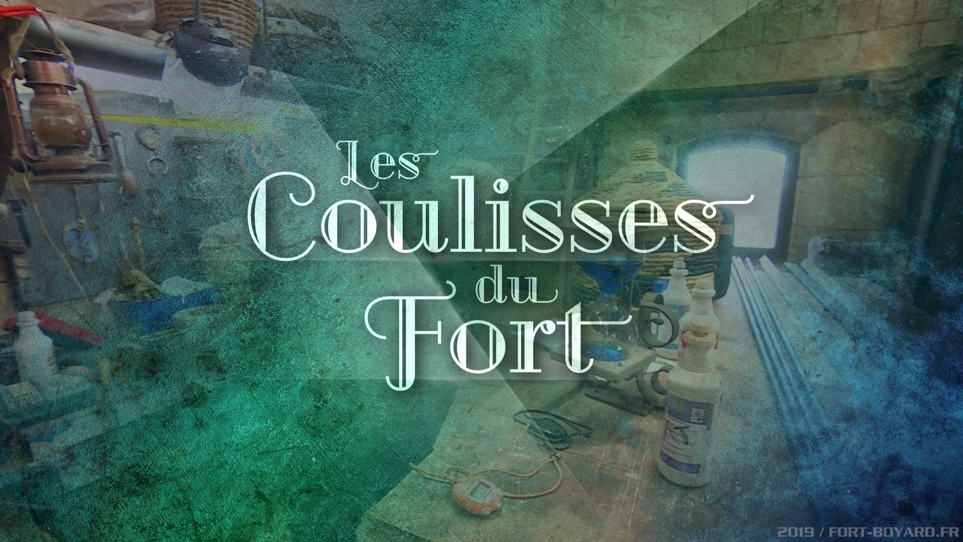 Les Coulisses du Fort